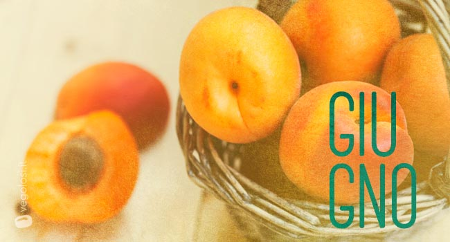 Frutta e verdura di stagione a giugno