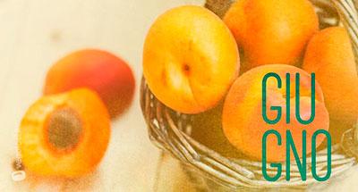 Giugno - Frutta e verdura di stagione