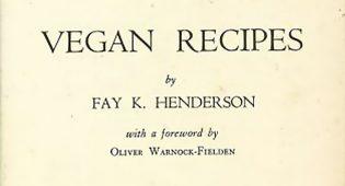 Il primo libro di ricette vegane? E' del 1946