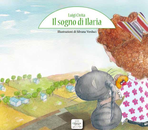 Il sogno di Ilaria - di Luigi Civita