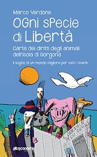 Ogni specie di libertà - Marco Verdone