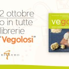 Vegolosi - Gribaudo editore
