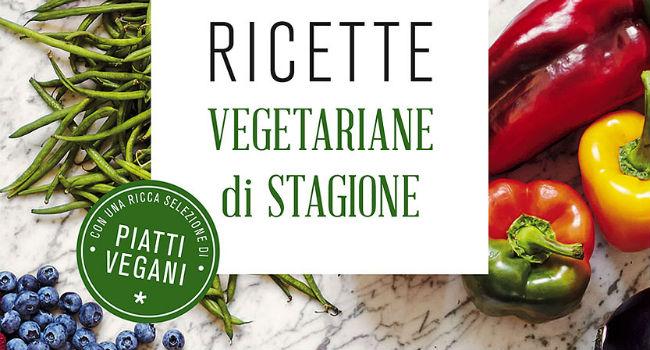 ricette vegetariane di stagione 3