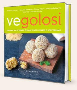 Vegolosi, il primo libro di Vegolosi.it edito da Gribaudo