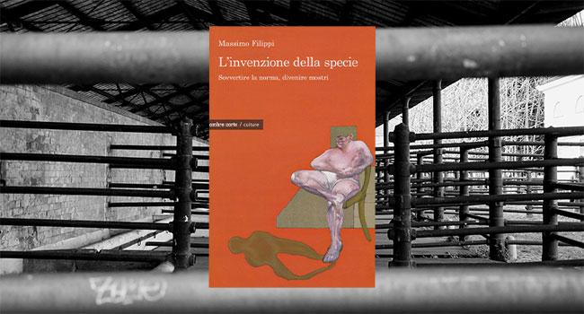 Massimo Filippo L'invenzione della specie