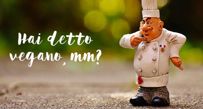 Mangiare vegano nei ristoranti italiani