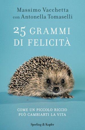 25 grammi di felicità libro