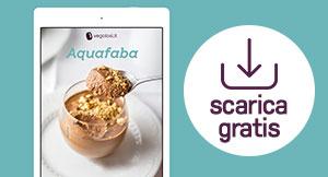Aquafaba: scarica l'ebook gratuito
