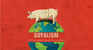 """""""Soyalism"""": in arrivo il documentario sul business della soia che minaccia il mondo"""