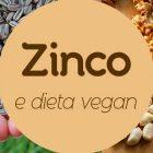 zinco-dieta-vegana
