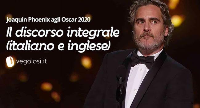 Phoenix discorso integrale agli Oscar 2020