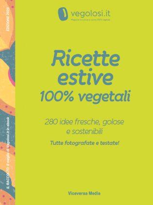 Ricette estive 100% vegetali ed 2020